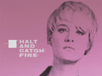 Halt & Catch Fire. Motion Poster